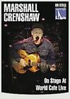 Marshall Crenshaw - On Stage At World Cafe Live (DVD, 2010)