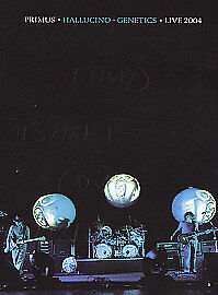 Primus-Hallucino-Genetics-Tour-Live-2004-DVD-2004
