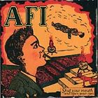 AFI - Shut Your Mouth And Open Your Eyes (1999)
