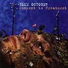 Blue October - Consent to Treatment (2000)