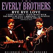 The-Everly-Brothers-Bye-Bye-Love-CD-BRAND-NEW-SEALED