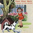 Four Star Mary - Thrown to the Wolves (2001)