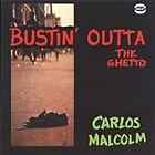 Carlos Malcolm - Bustin' Outta the Ghetto (2003)