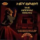 Various Artists - Hey Baby! the Rockin' South (1997)