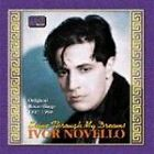 Ivor Novello - Shine Through My Dreams (Original 1917-1950 Recordings [Single Disc], 2002)