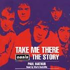Oasis - Take Me There (1999)