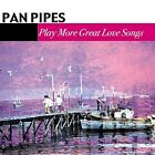 Panpipes - Play More Great Love Songs (2003)