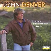John Denver. ' ROCKY MOUNTAIN HIGH '  Tracks include  - To The Wild Country.  CD