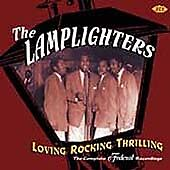 The Lamplighters - Loving, Rocking, Thrilling: The Complete Federal Recordings (