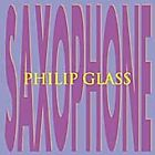 Philip Glass - Saxophone (2003)