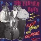 The Farmer Boys - Flash, Crash and Thunder (1992)