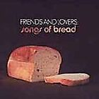 Various Artists - Friends and Lovers (Songs of Bread, 2006)
