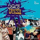 Various Artists - Future World Funk (2000)