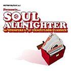 Various Artists - Soul Allnighter (60s Stompers & 70s Dancefloor CL, 2002)