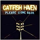 Catfish Haven - Please Come Back (2006)