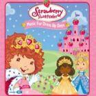 Strawberry Shortcake - (Music for Dress Up Days, 2006)
