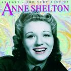 Anne Shelton - At Last (The Very Best, 1999)
