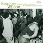 Smokey Wilson - Round Like an Apple (Big Town Sessions 1977-1978, 2006)