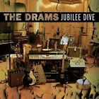 The Drams - Jubilee Dive (2006)