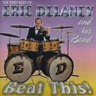 Eric Delaney - Very Best of and His Band (2002)