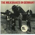 The Milkshakes - Milkshakes in Germany (2005)