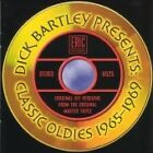 Various Artists - Dick Bartley Presents Classic Oldies 1965-1969 (2009)