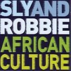 Sly & Robbie - African Culture (2007)
