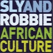 Sly and Robbie - African Culture (2007)  CD  NEW/SEALED  SPEEDYPOST