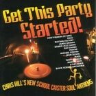 Various Artists - Get This Party Started (Chris Hill's New School Caister Anthems, 2009)