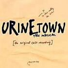 Soundtrack - Urinetown (The Musical [Original Cast Recording]/Live Recording, 2006)