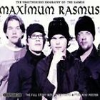 The Rasmus - Maximum Rasmus (The Unauthorised Biography of Rasmus, 2004)