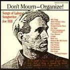Various Artists - Don't Mourn - Organize! (Songs of Labor Songwriter Joe Hill, 1994)