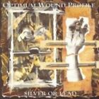 Optimum Wound Profile - Silver or Lead (2007)