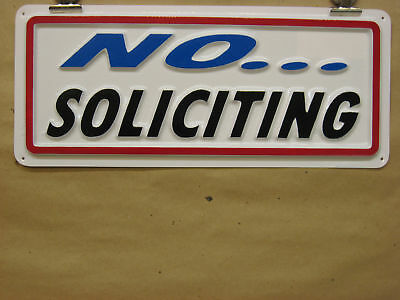 No Soliciting 3-d Embossed Plastic Sign 5x13, Store