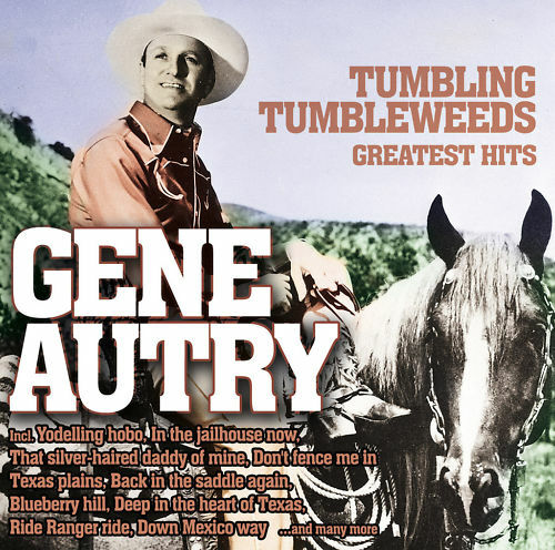 CD Gene Autry Tumbling Tumbleweeds Greatest Hits 2CDs