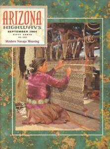 1964-SEPTEMBER-ARIZONA-HIGHWAYS-MODERN-NAVAJO-WEAVING-ANCIENT-MANUSCRIPTS-ROCK