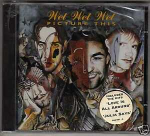 WET-WET-WET-034-Picture-This-034-CD-sigillato-1-stampa-1995
