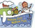 Welkom, Sint! Welkom, Piet! (2006, Gebundene Ausgabe)