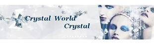 Crystal World Crystal