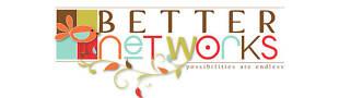 Better-Networks