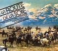 La Route De La Soie von Various Artists (2007)