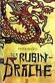 Der Rubindrache. cbj Hardcover von Peter Ward (2009, Gebunden)