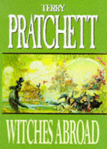Witches-Abroad-Discworld-Novel-Terry-Pratchett-Good-Book