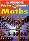 The Hutchinson Pocket Dictionary of Mathematics by Helicon (Paperback, 1998)