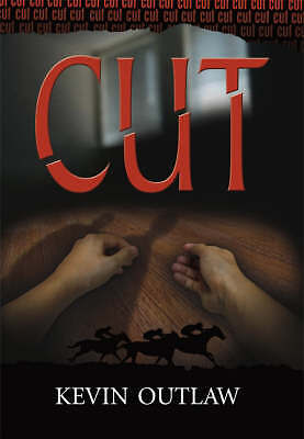 """""""AS NEW"""" Outlaw, Kevin W., Cut, Book"""