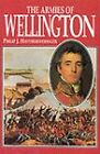 The Armies of Wellington by Philip J. Haythornthwaite (Hardback, 2000)
