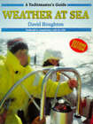 Weather at Sea by David Houghton (Paperback, 1991)