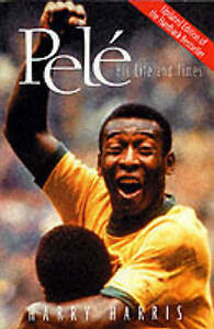 Harry-Harris-Pele-His-Life-and-Times-Book