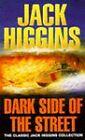Dark Side of the Street by Jack Higgins (Paperback, 1996)