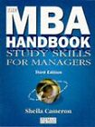 The MBA Handbook: Study Skills for Managers by Sheila Cameron (Paperback, 1996)